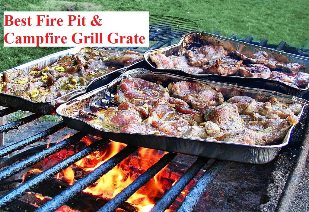 Best Fire Pit Grill Grates & Campfire Grill Grate