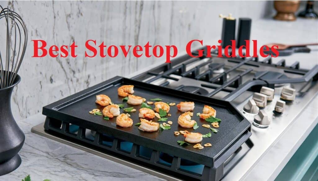 Best Stovetop Griddles