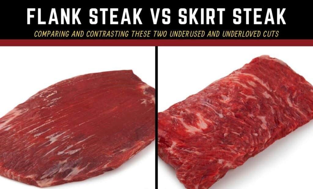 Skirt Steak Or Flank Steak