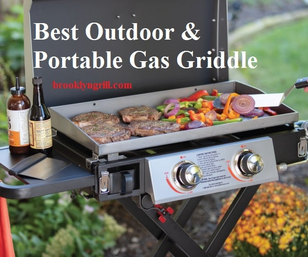best Outdoor & Portable Gas Griddle
